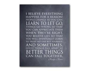 Marilyn Monroe quote - Everything happens for a reason